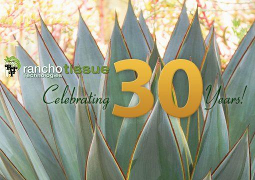 Rancho Tissue Celebrates 30 Years!